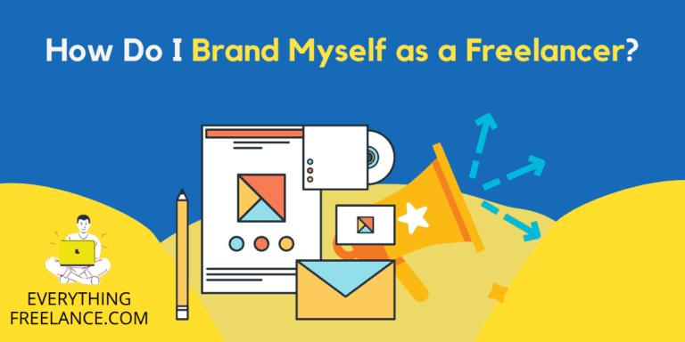 Brand Yourself As Freelancer